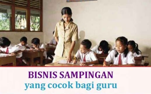 Bisnis Sampingan Guru