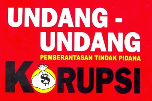 √Undang Undang Anti Korupsi: Pengertian, Macam dan Asas