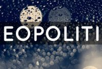 √ Geopolitik : Pengertian, Fungsi dan Tujuannya