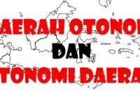 √Daerah Otonom : Pengertian, Tujuan dan Asas