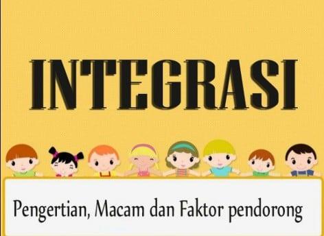 √ Pengertian Integrasi Nasional : Pengertian, Faktor, Syarat, Dan Klasifikasi