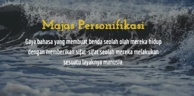 √ Majas Personifikasi : Pengertian, Ciri, Funsi dan Contohnya
