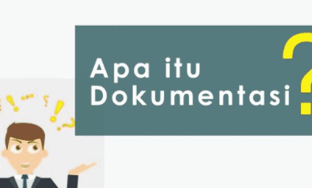 √Apa itu Dokumentasi: Pengertian, Jenis, Fungsi, Tujuan